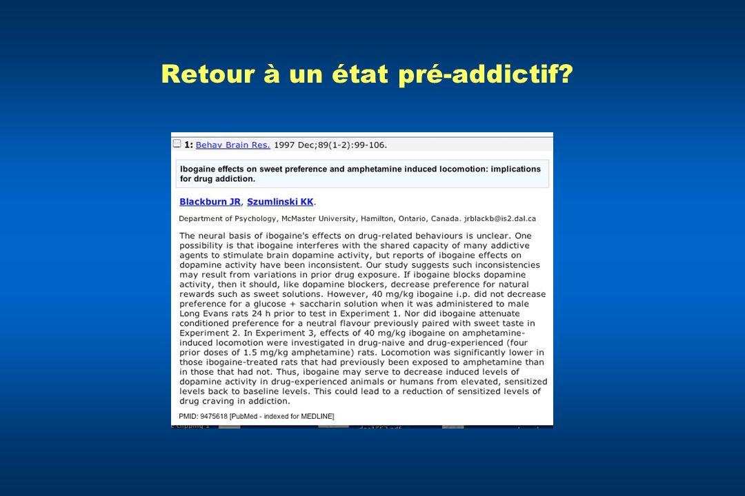Retour à un état pré-addictif?
