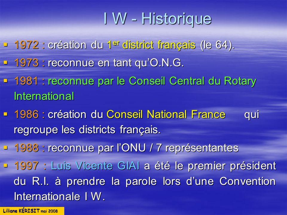 Liliane KÉRISIT mai 2008 INNER WHEEL D 65 12 clubs 275 membres 1650 1510 D 72 CHARTE