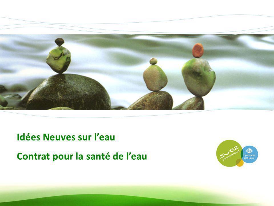 ADCF, Commissions Environnement et Finances, 12 avril 2012 6 Idées Neuves sur leau Contrat pour la santé de leau
