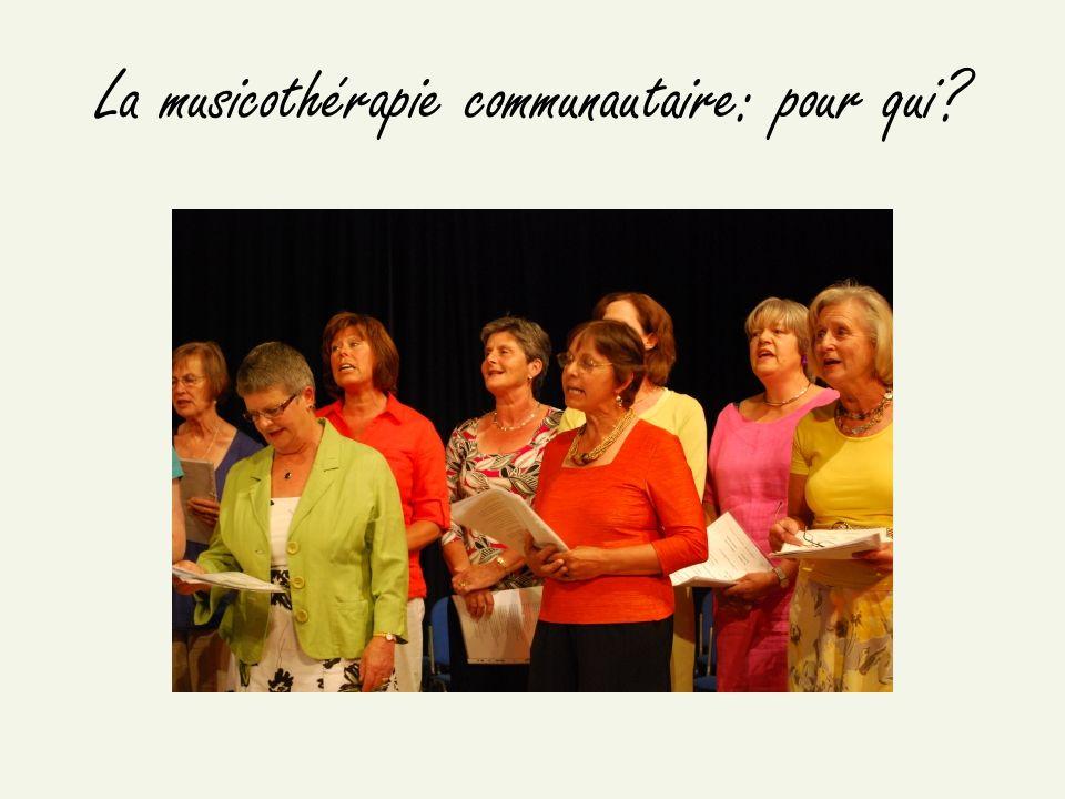La musicothérapie communautaire: pour qui?