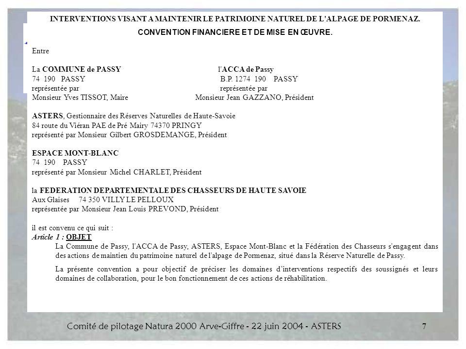 Comité de pilotage Natura 2000 Arve-Giffre - 22 juin 2004 - ASTERS7 INTERVENTIONS VISANT A MAINTENIR LE PATRIMOINE NATUREL DE L'ALPAGE DE PORMENAZ. CO