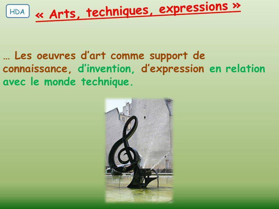 « Arts, techniques, expressions » … Les oeuvres d'art comme support de connaissance, d'invention, d'expression en relation avec le monde technique. HD