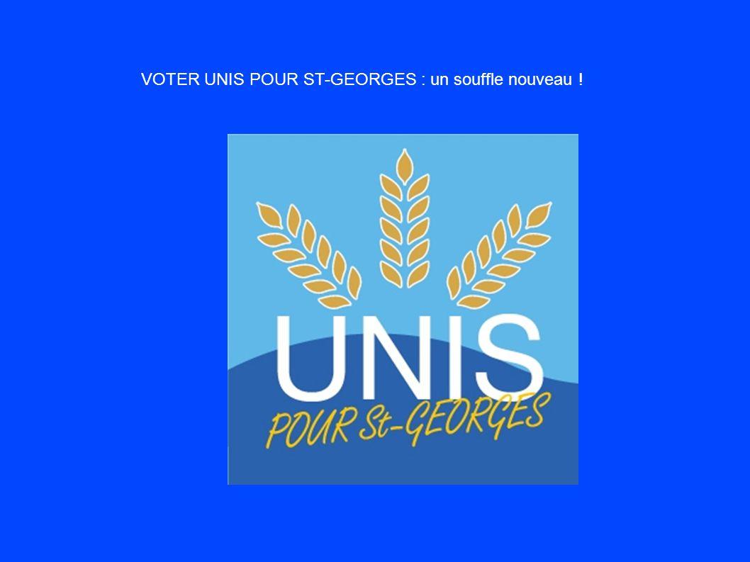 VOTER UNIS POUR ST-GEORGES : un souffle nouveau !