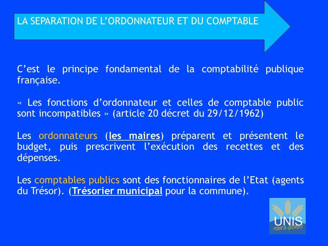 C'est le principe fondamental de la comptabilité publique française.