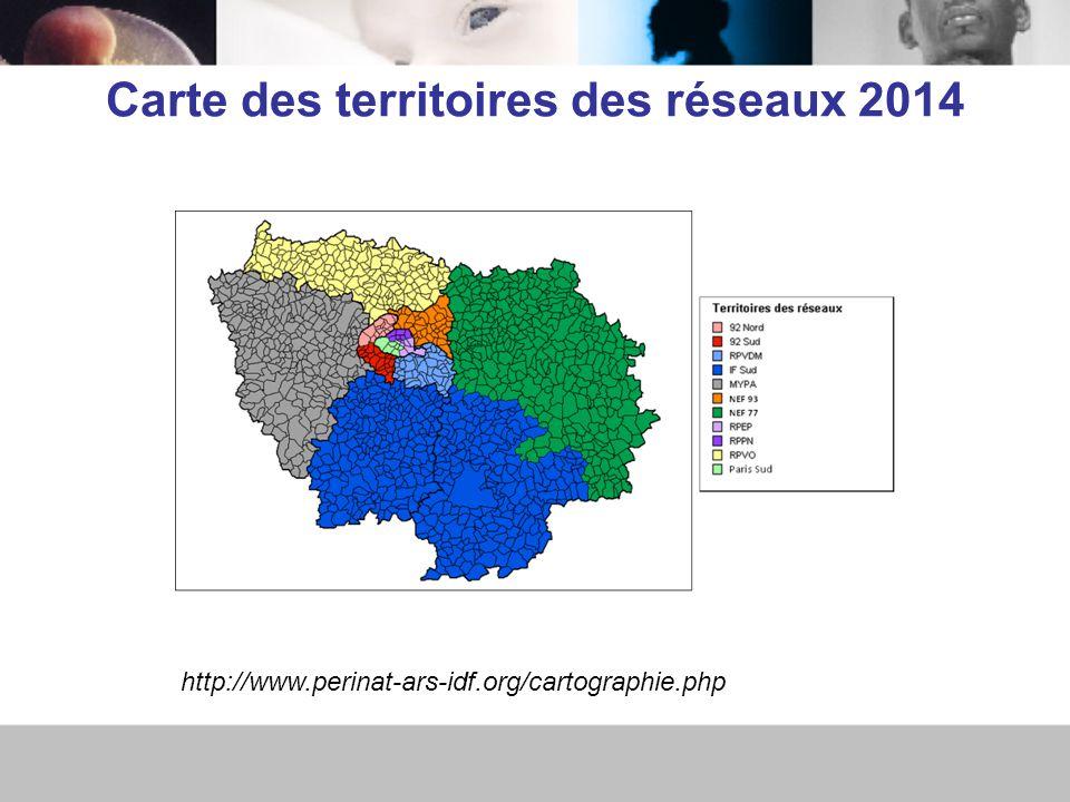 Carte des territoires des réseaux 2014 http://www.perinat-ars-idf.org/cartographie.php