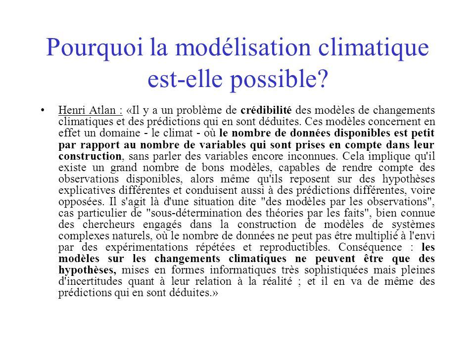 Pourquoi la modélisation climatique est-elle possible.