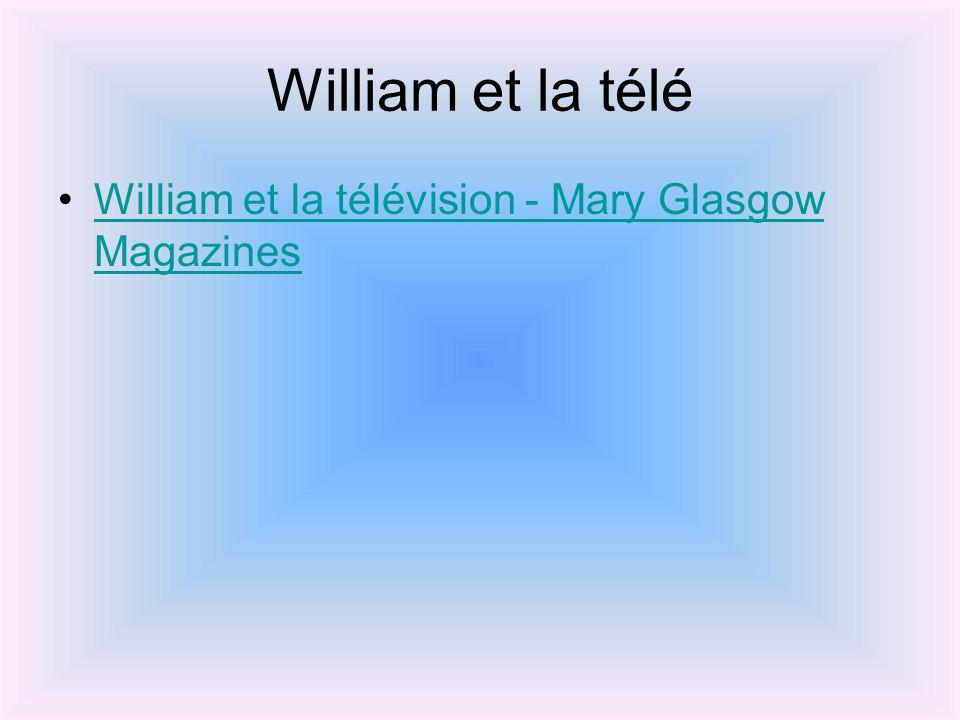 William et la télé William et la télévision - Mary Glasgow MagazinesWilliam et la télévision - Mary Glasgow Magazines