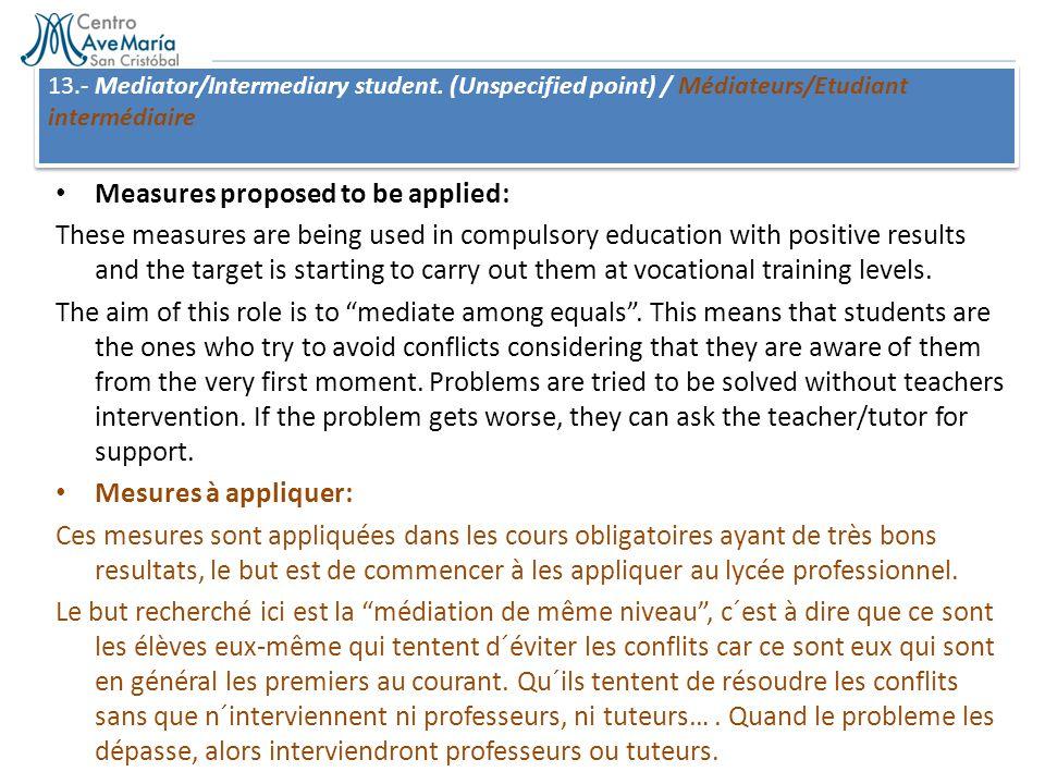 13.- Mediator/Intermediary student.