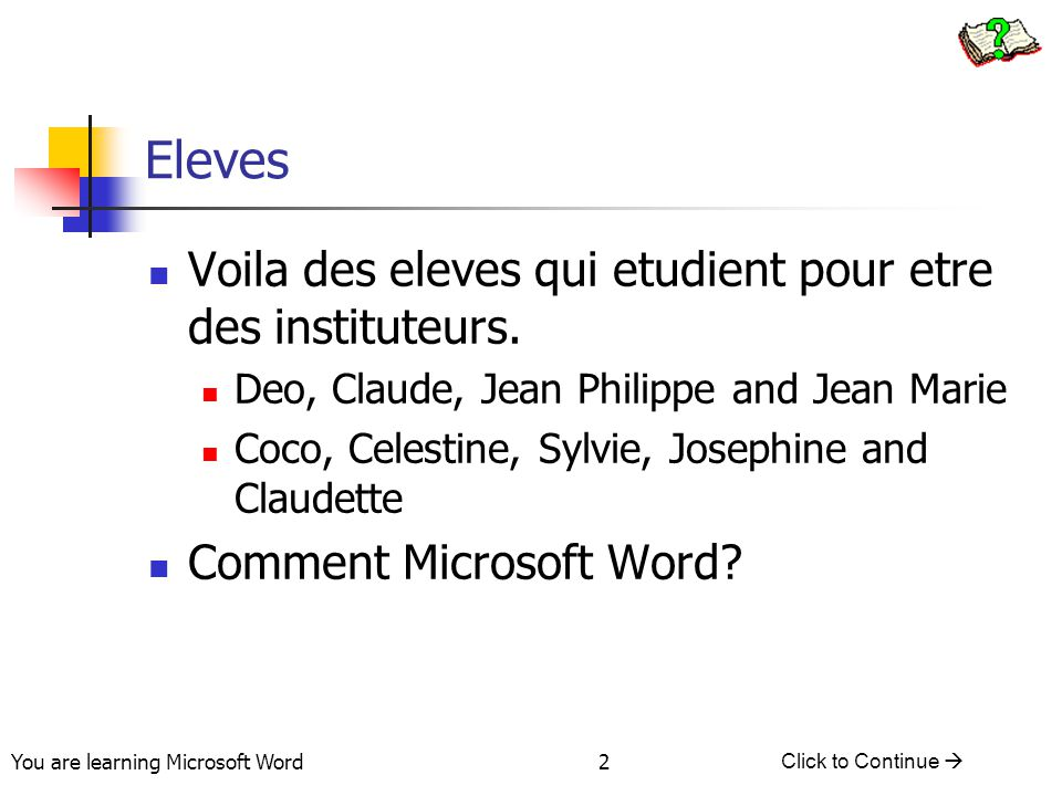 You are learning Microsoft Word Click to Continue  23 Quiz #1: Answer What clipboard would you want to use if you want to cut/copy different pieces of text.