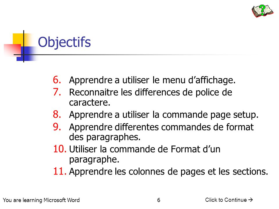 You are learning Microsoft Word Click to Continue  37 Lesson #6 – View Menu Different View Options You can choose how much to zoom the document