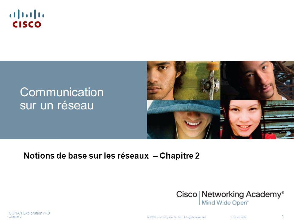 CCNA 1 Exploration v4.0 Chapter 2 22 © 2007 Cisco Systems, Inc.