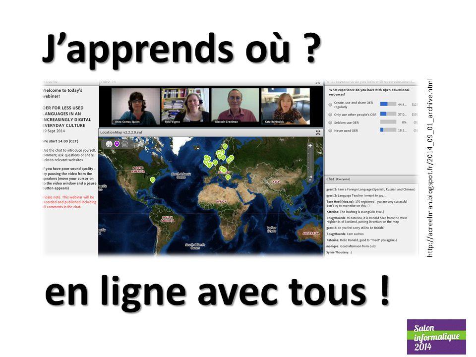 J'apprends où ? en ligne avec tous ! http://acreelman.blogspot.fr/2014_09_01_archive.html