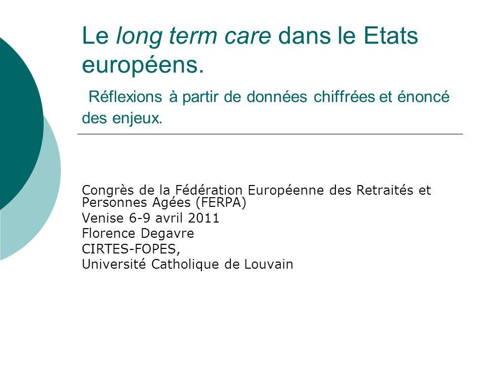 Le long term care dans le Etats européens.