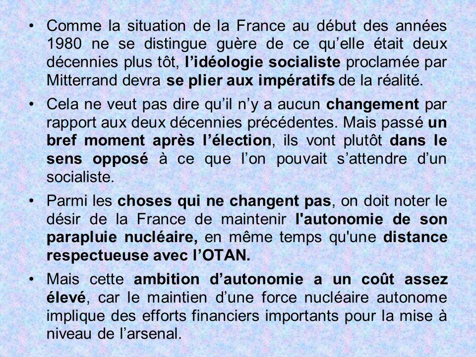Comme la situation de la France au début des années 1980 ne se distingue guère de ce qu'elle était deux décennies plus tôt, l'idéologie socialiste pro