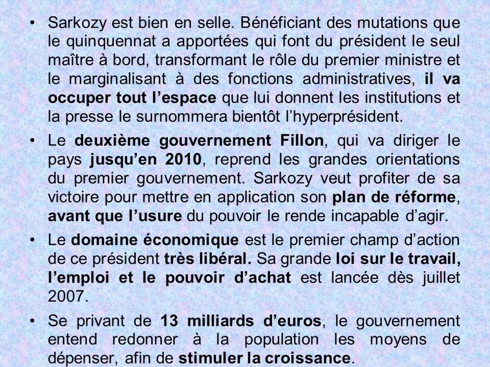 Sarkozy est bien en selle. Bénéficiant des mutations que le quinquennat a apportées qui font du président le seul maître à bord, transformant le rôle