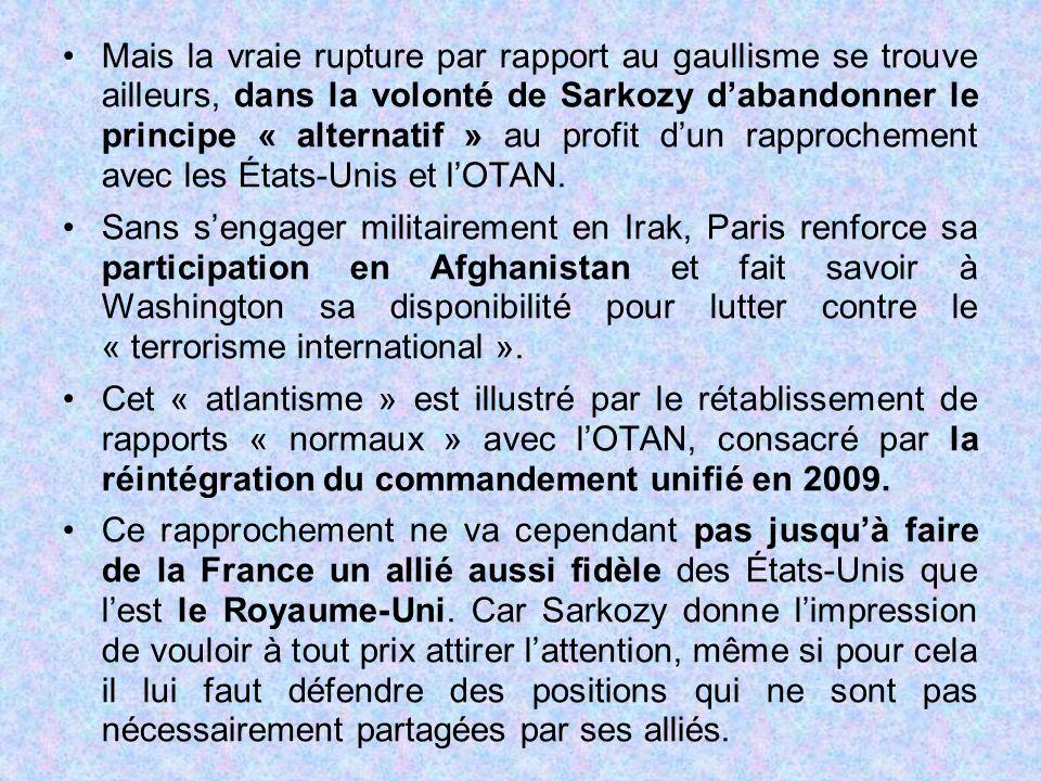 Mais la vraie rupture par rapport au gaullisme se trouve ailleurs, dans la volonté de Sarkozy d'abandonner le principe « alternatif » au profit d'un r