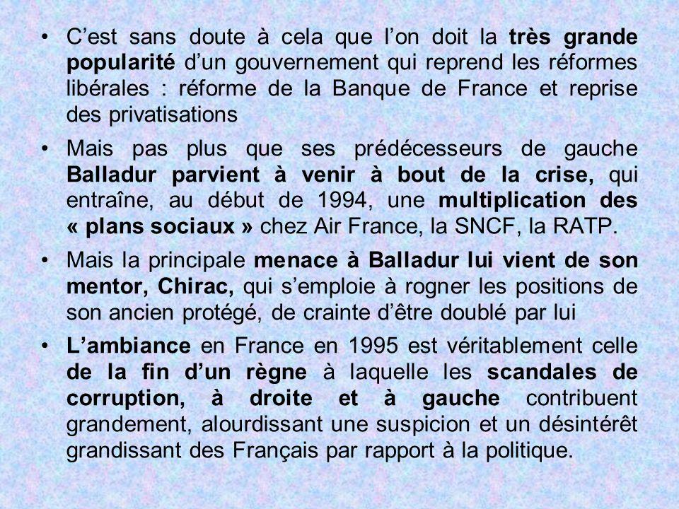 C'est sans doute à cela que l'on doit la très grande popularité d'un gouvernement qui reprend les réformes libérales : réforme de la Banque de France