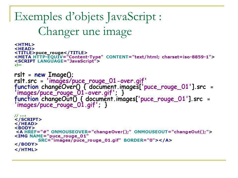 Exemples d'objets JavaScript : Changer une image puce_rouge