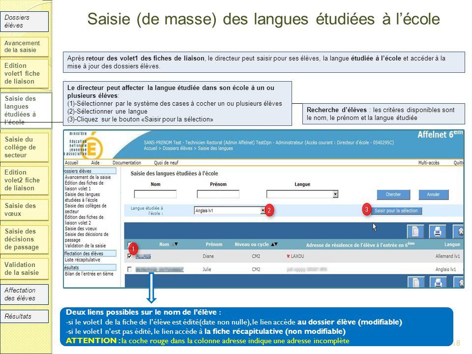 Saisie (de masse) des langues étudiées à l'école Edition volet1 fiche de liaison Saisie des langues étudiées à l'école Saisie du collège de secteur Ed