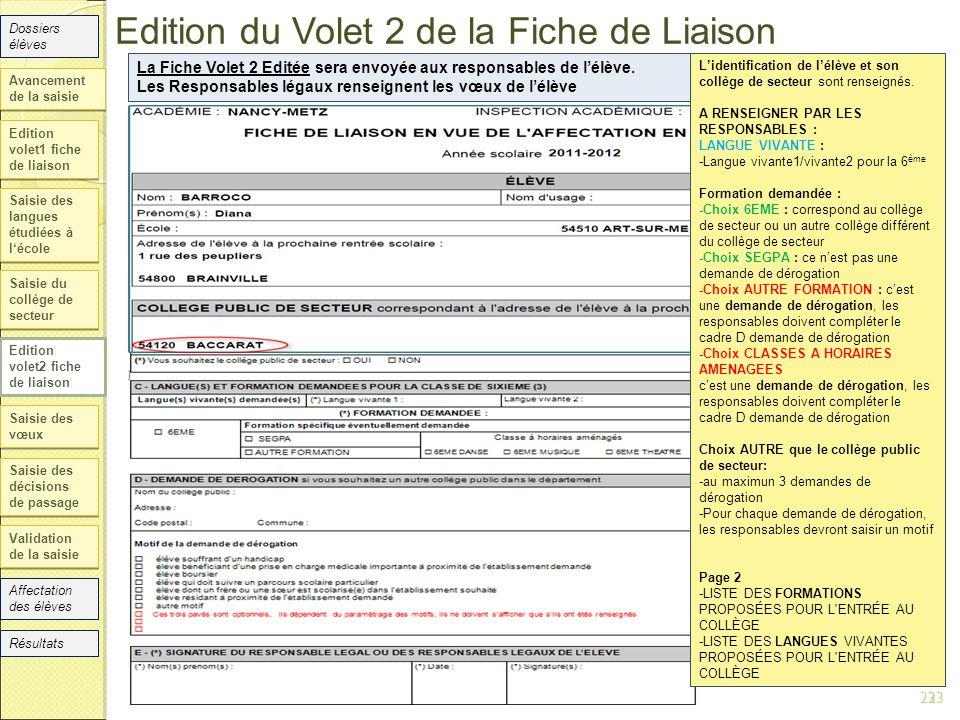 Edition volet1 fiche de liaison Saisie des langues étudiées à l'école Saisie du collège de secteur Edition volet2 fiche de liaison Saisie des vœux Sai