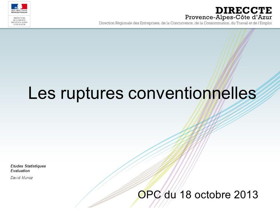 Les ruptures conventionnelles OPC du 18 octobre 2013 Etudes Statistiques Evaluation David Munoz