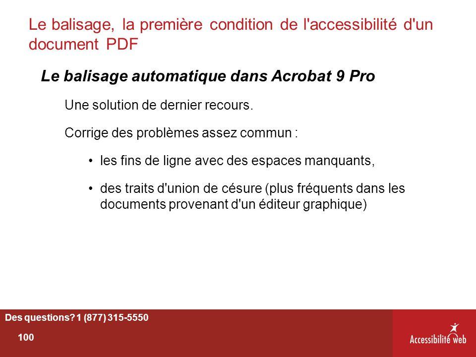 Le balisage, la première condition de l'accessibilité d'un document PDF Le balisage automatique dans Acrobat 9 Pro Une solution de dernier recours. Co