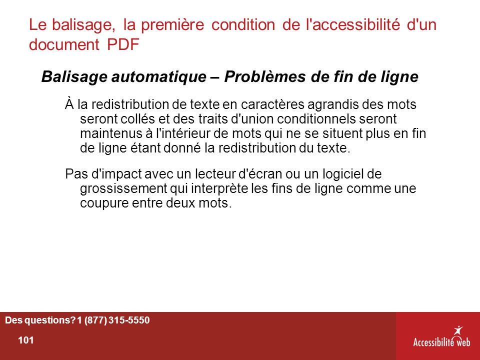 Le balisage, la première condition de l'accessibilité d'un document PDF Balisage automatique – Problèmes de fin de ligne À la redistribution de texte