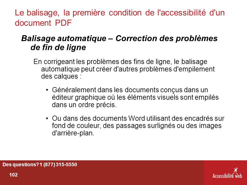 Le balisage, la première condition de l'accessibilité d'un document PDF Balisage automatique – Correction des problèmes de fin de ligne En corrigeant