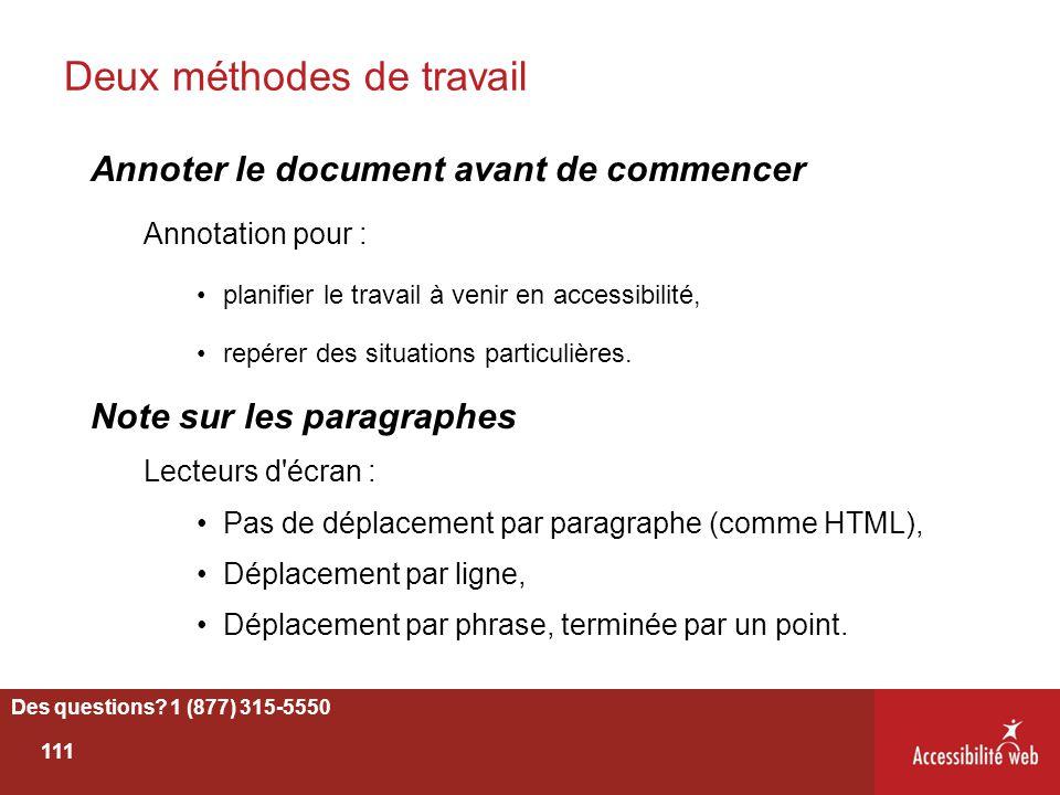 Deux méthodes de travail Annoter le document avant de commencer Annotation pour : planifier le travail à venir en accessibilité, repérer des situation