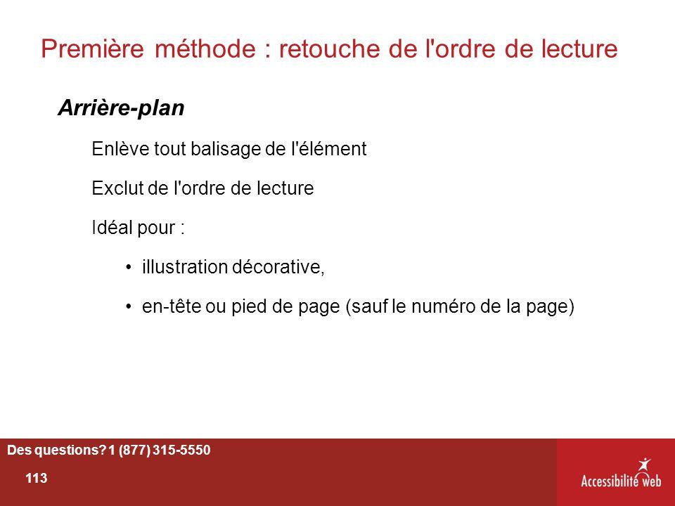 Première méthode : retouche de l'ordre de lecture Arrière-plan Enlève tout balisage de l'élément Exclut de l'ordre de lecture Idéal pour : illustratio