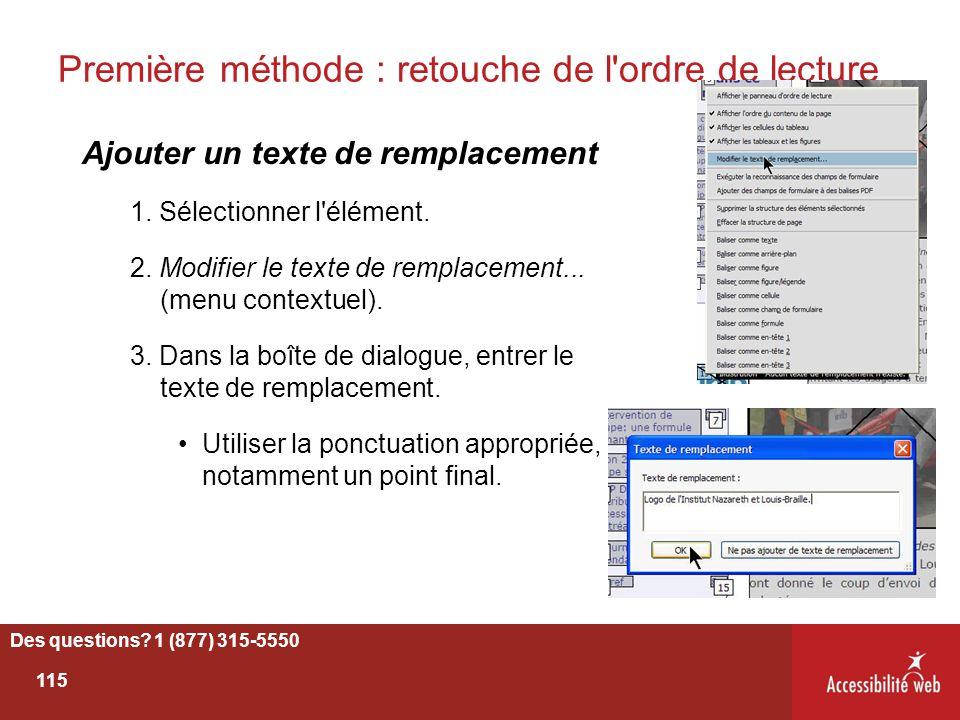 Première méthode : retouche de l'ordre de lecture Ajouter un texte de remplacement 1. Sélectionner l'élément. 2. Modifier le texte de remplacement...
