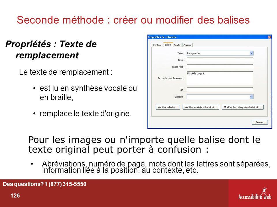 Seconde méthode : créer ou modifier des balises Propriétés : Texte de remplacement Le texte de remplacement : est lu en synthèse vocale ou en braille,