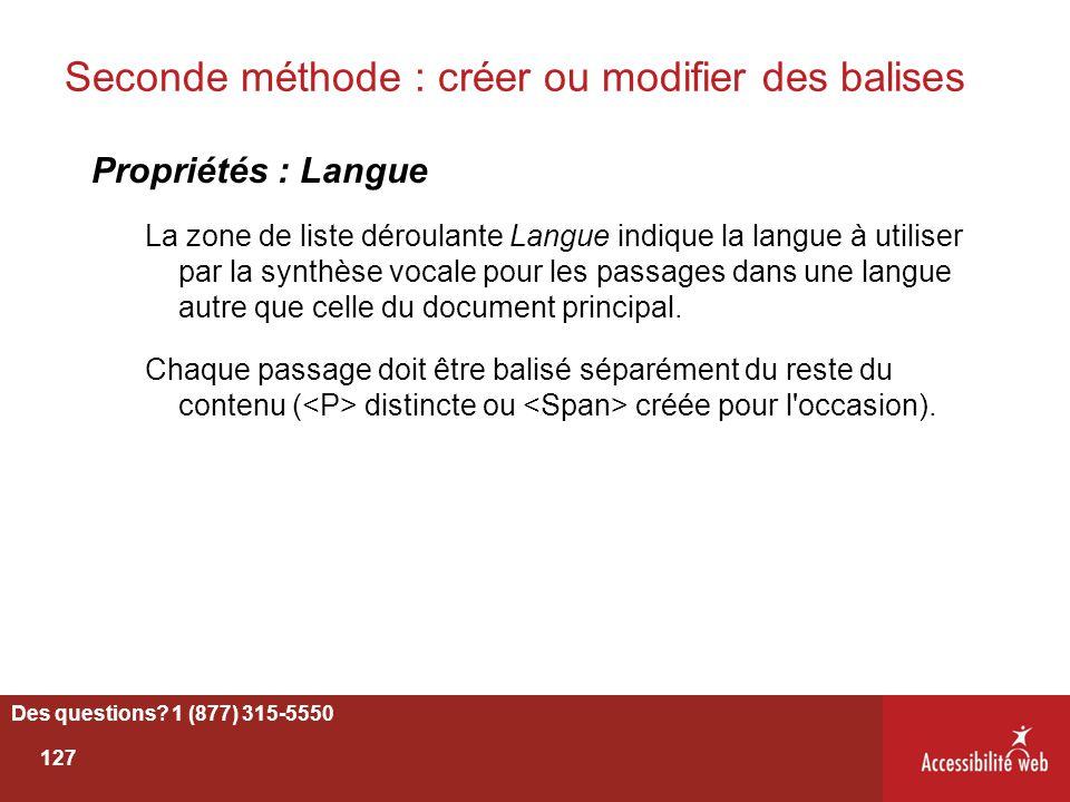 Seconde méthode : créer ou modifier des balises Propriétés : Langue La zone de liste déroulante Langue indique la langue à utiliser par la synthèse vo