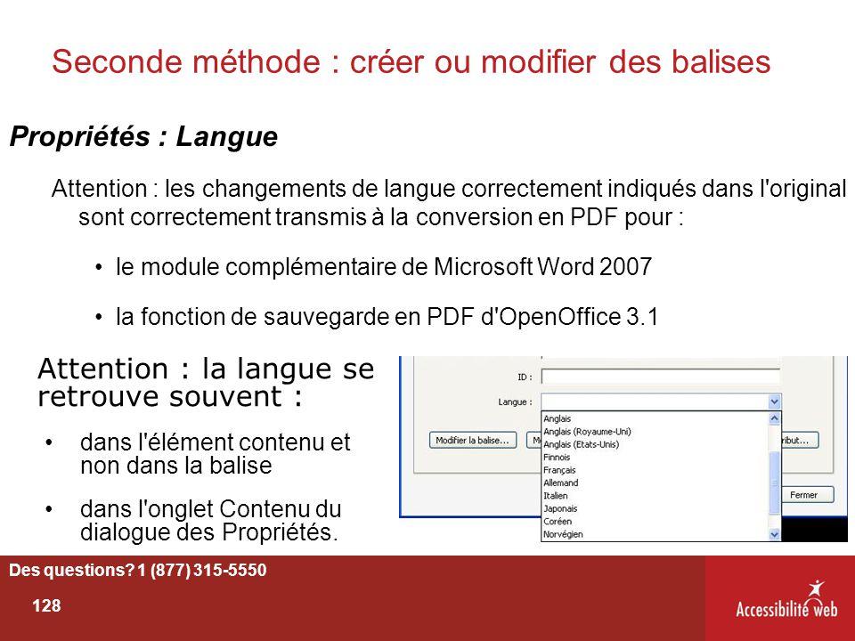 Seconde méthode : créer ou modifier des balises Propriétés : Langue Attention : les changements de langue correctement indiqués dans l'original sont c
