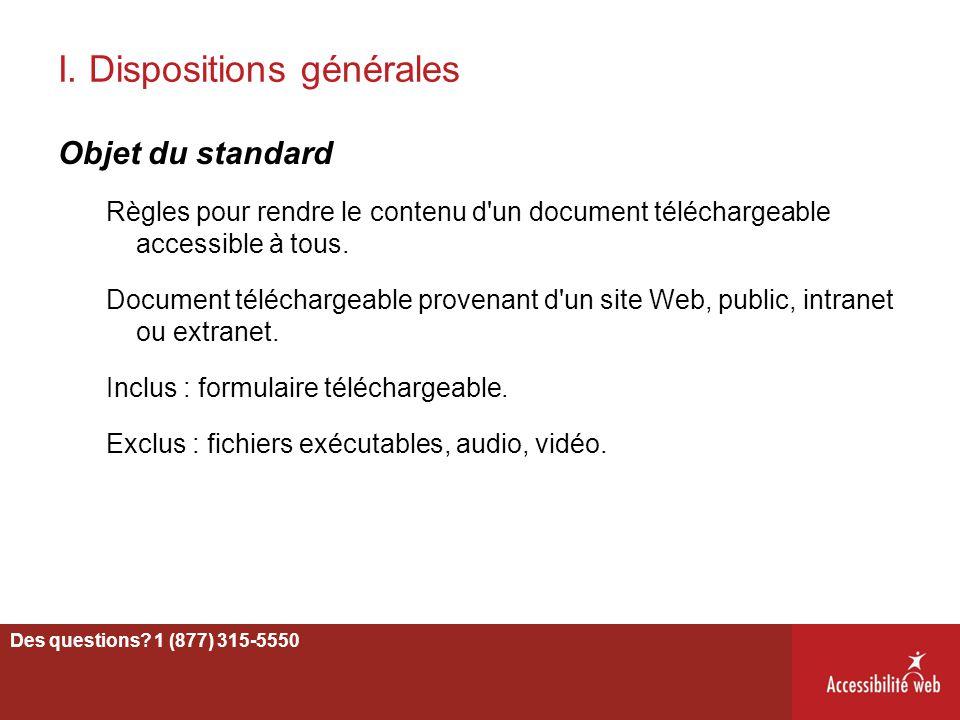 I. Dispositions générales Objet du standard Règles pour rendre le contenu d'un document téléchargeable accessible à tous. Document téléchargeable prov