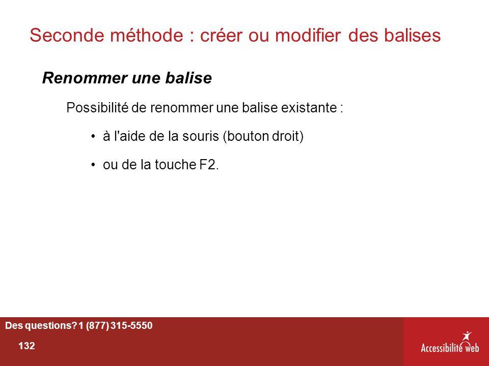 Seconde méthode : créer ou modifier des balises Renommer une balise Possibilité de renommer une balise existante : à l'aide de la souris (bouton droit