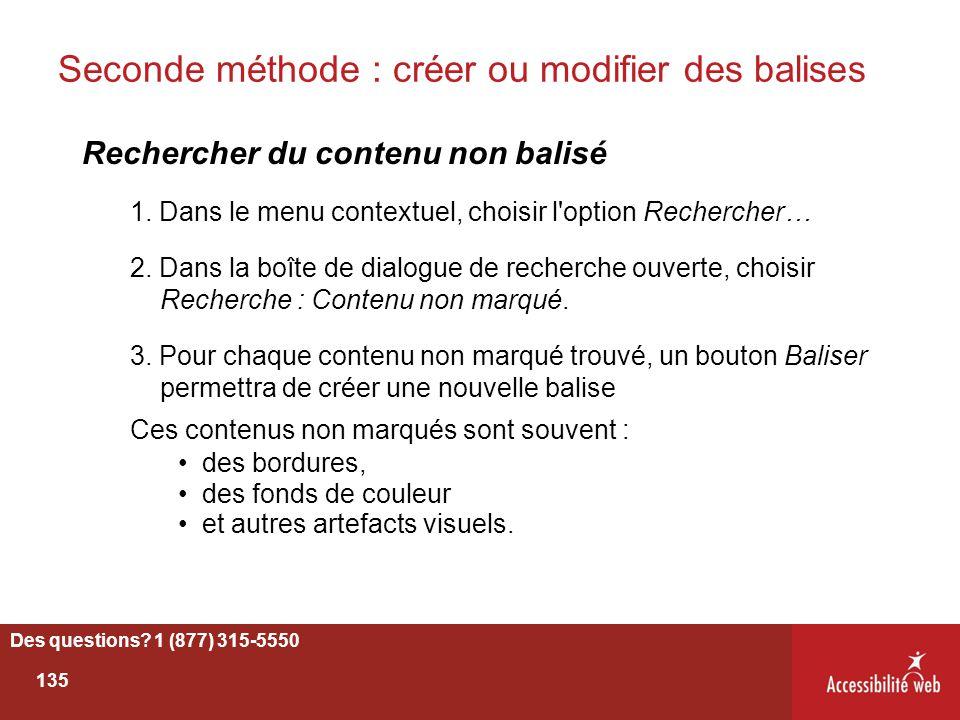 Seconde méthode : créer ou modifier des balises Rechercher du contenu non balisé 1. Dans le menu contextuel, choisir l'option Rechercher… 2. Dans la b