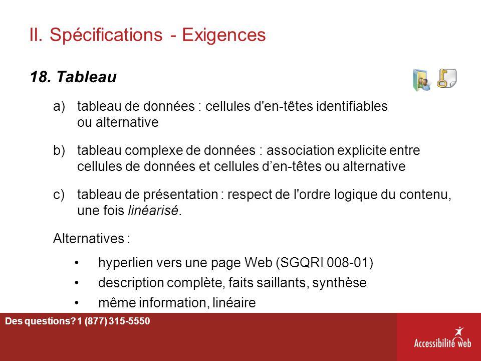 II. Spécifications - Exigences 18. Tableau a)tableau de données : cellules d'en-têtes identifiables ou alternative b)tableau complexe de données : ass