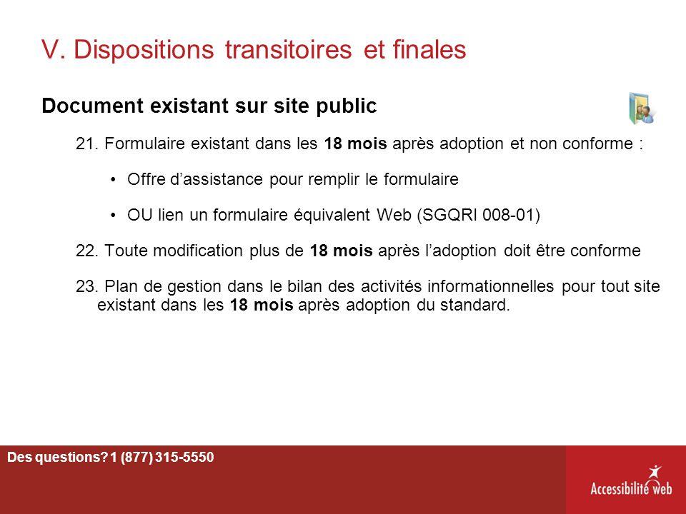 V. Dispositions transitoires et finales Document existant sur site public 21. Formulaire existant dans les 18 mois après adoption et non conforme : Of