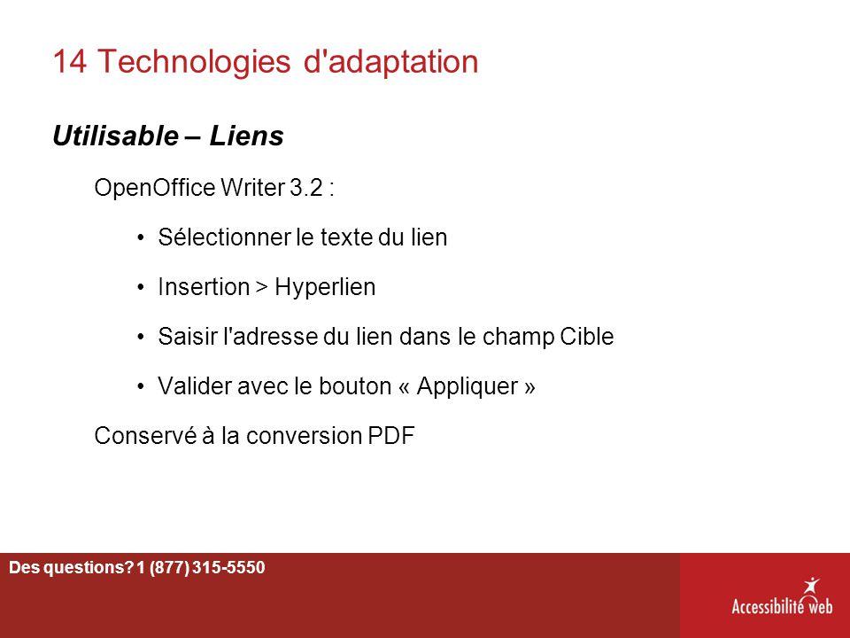 14 Technologies d'adaptation Utilisable – Liens OpenOffice Writer 3.2 : Sélectionner le texte du lien Insertion > Hyperlien Saisir l'adresse du lien d