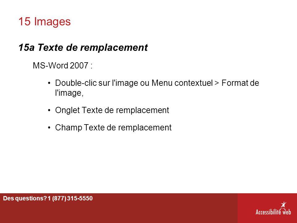 15 Images 15a Texte de remplacement MS-Word 2007 : Double-clic sur l'image ou Menu contextuel > Format de l'image, Onglet Texte de remplacement Champ