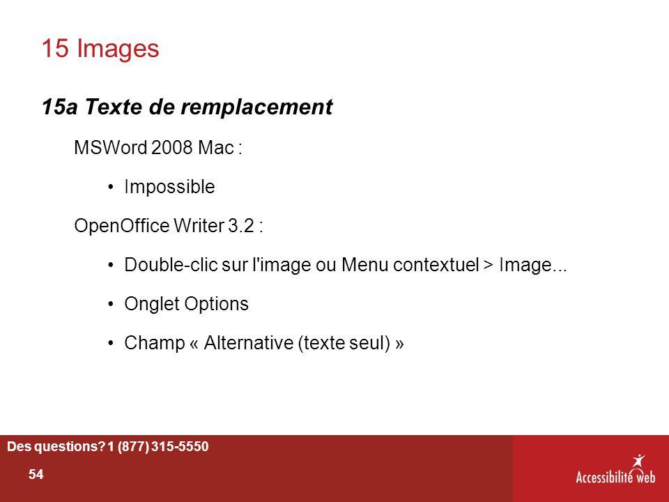 15 Images 15a Texte de remplacement MSWord 2008 Mac : Impossible OpenOffice Writer 3.2 : Double-clic sur l'image ou Menu contextuel > Image... Onglet