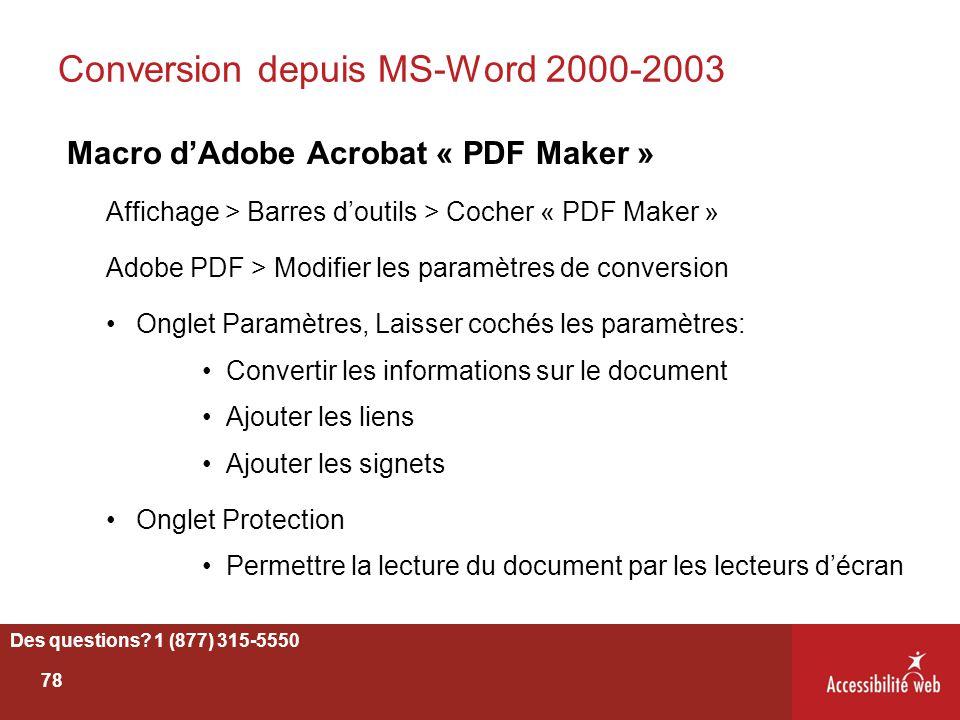 Conversion depuis MS-Word 2000-2003 Macro d'Adobe Acrobat « PDF Maker » Affichage > Barres d'outils > Cocher « PDF Maker » Adobe PDF > Modifier les pa