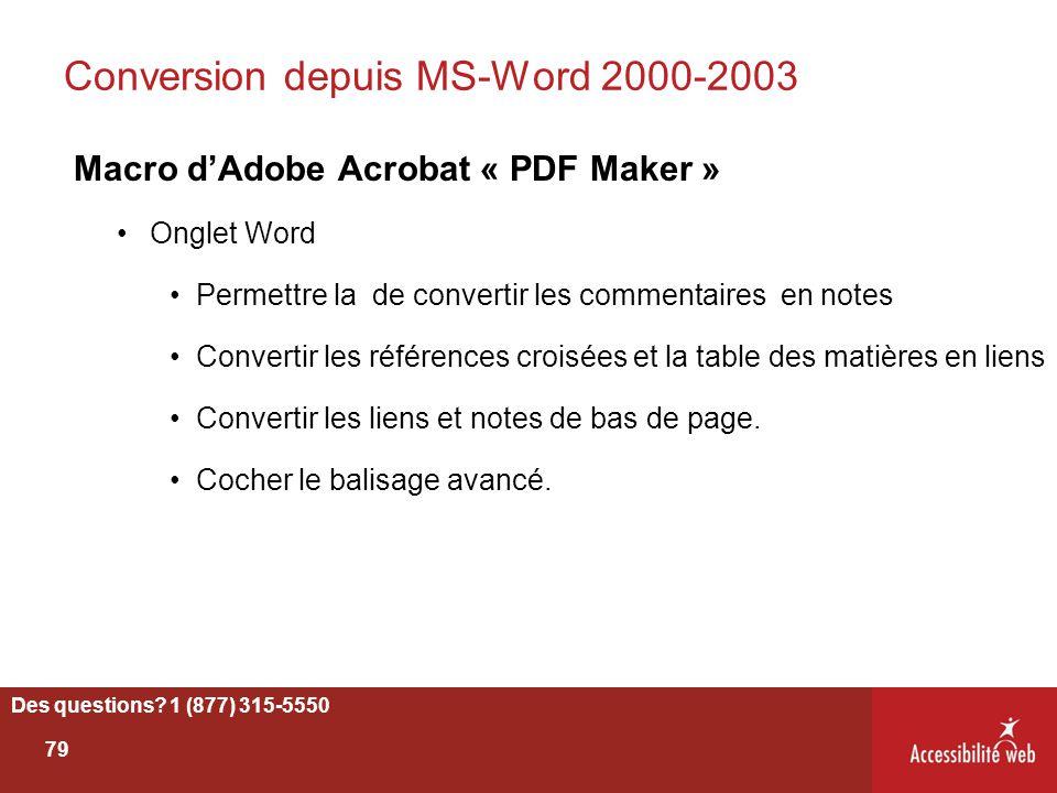 Conversion depuis MS-Word 2000-2003 Macro d'Adobe Acrobat « PDF Maker » Onglet Word Permettre la de convertir les commentaires en notes Convertir les
