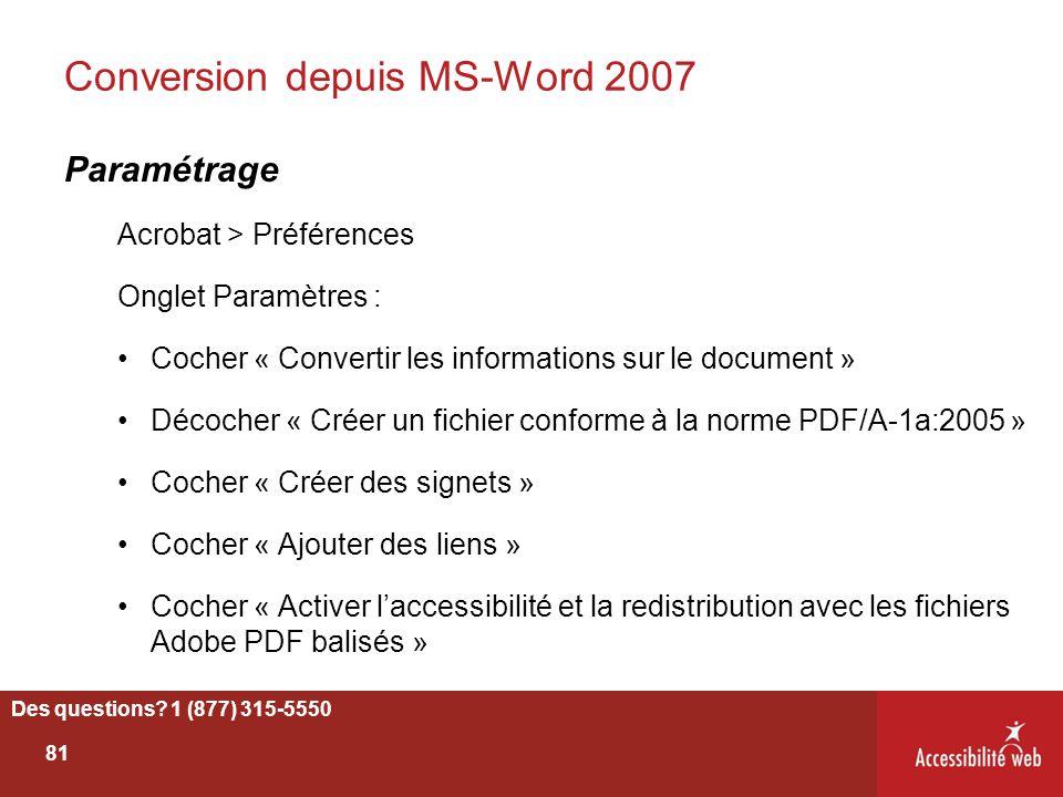 Conversion depuis MS-Word 2007 Paramétrage Acrobat > Préférences Onglet Paramètres : Cocher « Convertir les informations sur le document » Décocher «