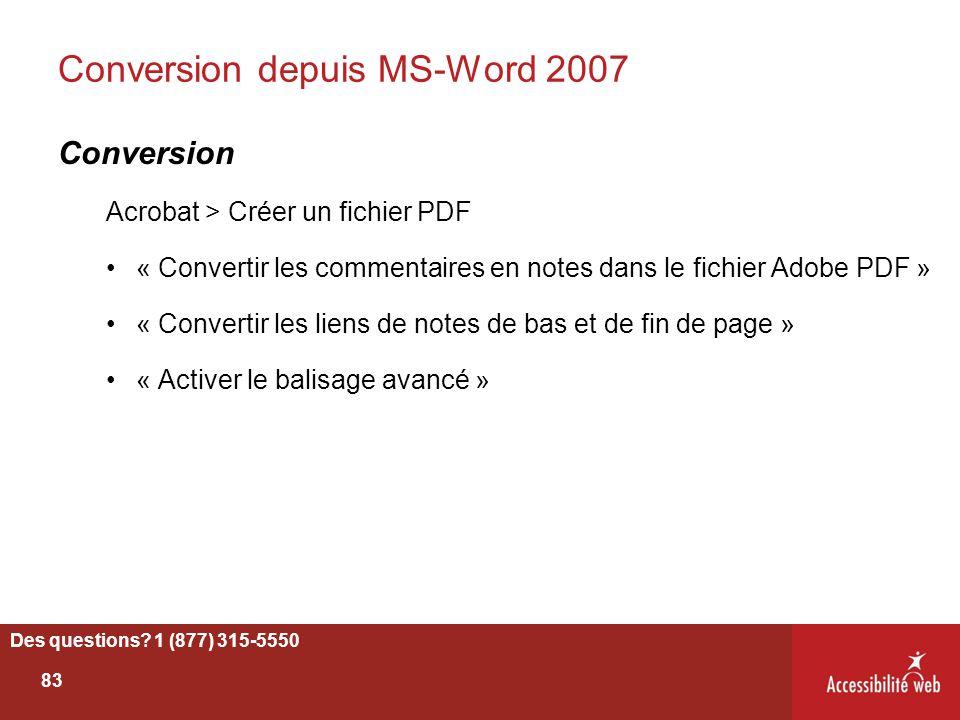 Conversion depuis MS-Word 2007 Conversion Acrobat > Créer un fichier PDF « Convertir les commentaires en notes dans le fichier Adobe PDF » « Convertir