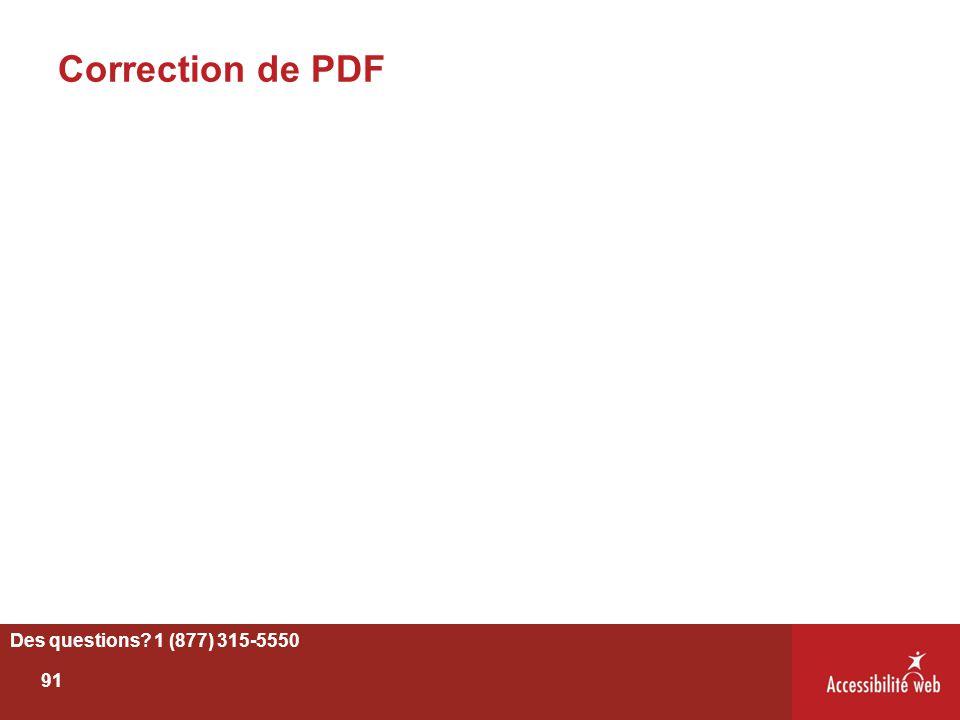 Correction de PDF Des questions? 1 (877) 315-5550 91