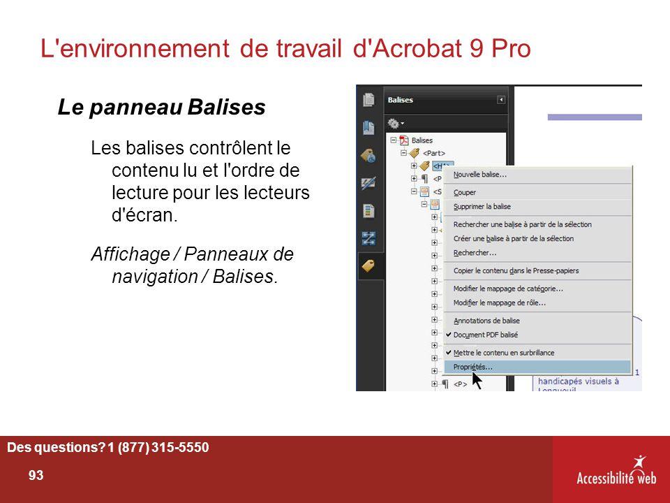 L'environnement de travail d'Acrobat 9 Pro Le panneau Balises Les balises contrôlent le contenu lu et l'ordre de lecture pour les lecteurs d'écran. Af