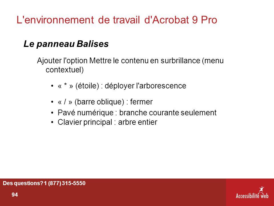 L'environnement de travail d'Acrobat 9 Pro Le panneau Balises Ajouter l'option Mettre le contenu en surbrillance (menu contextuel) « * » (étoile) : dé