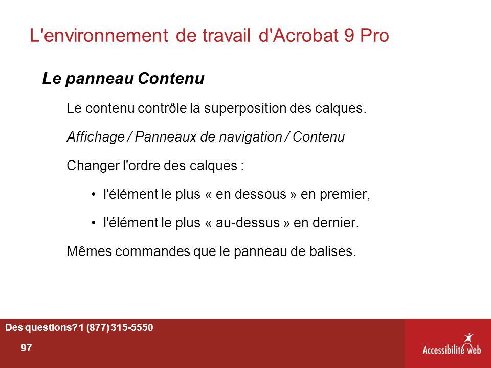 L'environnement de travail d'Acrobat 9 Pro Le panneau Contenu Le contenu contrôle la superposition des calques. Affichage / Panneaux de navigation / C